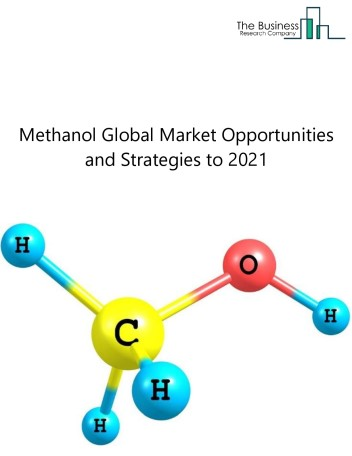 Methanol Market - By End Use (Formaldehyde, Mto/Mtp, Fuel Blending, Dimethyl Ether, Acetic Acid, Methyl Tert-Butyl Ether (Mtbe), Solvents, Methylamines, Mma, Chloro-Methanes, And Others), By Type Of Product( Plastics & Polymers, Chlor-Alkali And Inorganics, Olefins, Aromatics, Olefin Derivatives, Syngas Chemicals), Market Players, And By Region, Opportunities And Strategies – Global Forecast To 2022