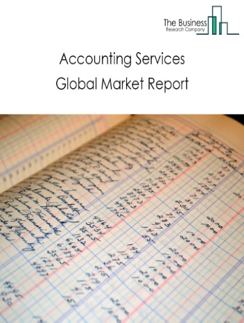 Accounting Services Global Market Report 2020