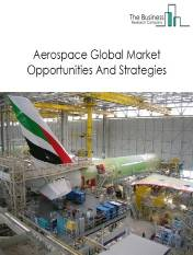 Aerospace Market - By Type (Commercial Aircraft, Aircraft Maintenance, Repair And Overhauling Services, Aerospace Support Auxiliary Equipment), By Size (Wide-Body, Narrow-Body, Regional, Others), By End-User (Government, Private Sector), Aerospace Market Size, Opportunities And Strategies - Global Forecast To 2023