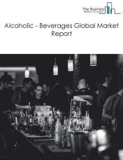 Alcoholic - Beverages Global Market Report 2019