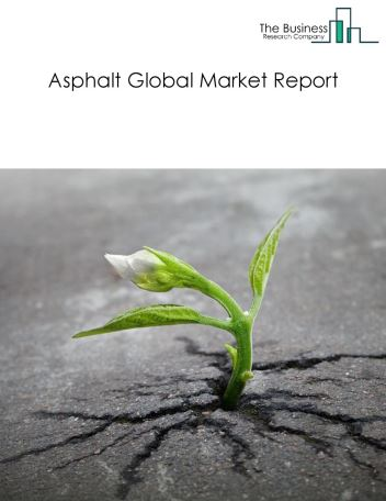 Asphalt Global Market Report 2018