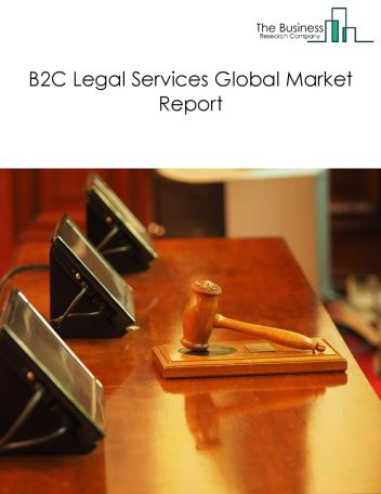B2C Legal Services Global Market Report 2018
