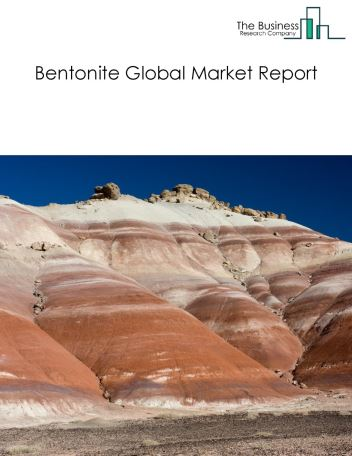 Bentonite Global Market Report 2018