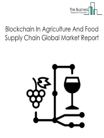Blockchain In Agriculture And Food Supply Chain