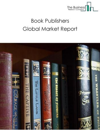 Book Publishers Global Market Report 2018