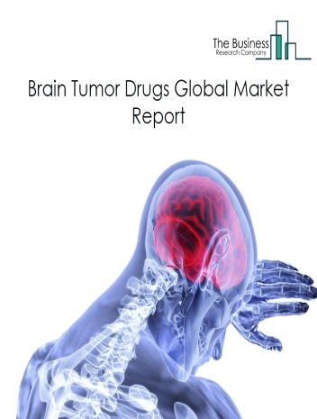 Brain Tumor Drugs