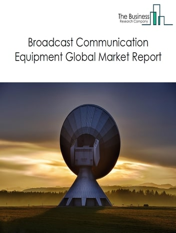 Broadcast Communication Equipment