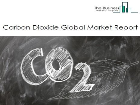 Global Carbon Dioxide Market - By Type (Liquid Carbon Dioxide, Solid Carbon Dioxide, Gaseous Carbon Dioxide), By Application (Beverages, Food, Metal Products, Oil and Gas, Medical , Chemical, Firefighting), By Grade Type (Medical Grade, Food Grade, Industrial Grade, Other Grade), And By Region, Opportunities And Strategies – Global Forecast To 2030
