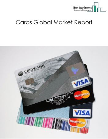 Cards Global Market Report 2018