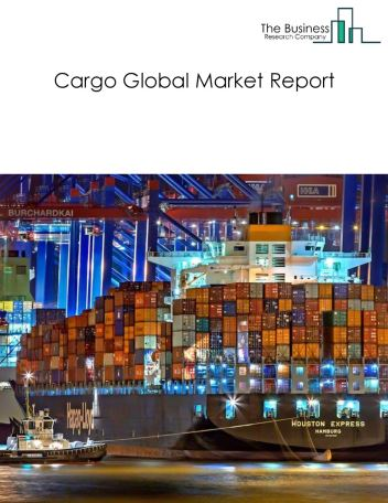 Cargo Global Market Report 2018