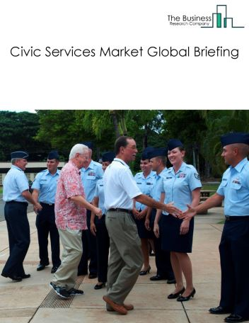 Civic Services Market Global Briefing 2018