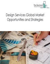 Global Design Services Market By Segment (Industrial Designers, Graphic Designers, Interior Designers, And Fashion Designers), By Company (Arcadis, Gensler, Perkins+Will, HOK, IDEO, And Hirshch Bedner Associates (HBA)), By Geography, And By Trends – Global Forecast To 2022