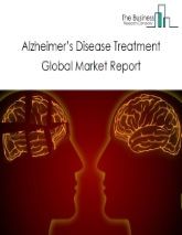 Alzheimer's Disease Treatment Global Market Report 2020-30: COVID-19 Growth And Change