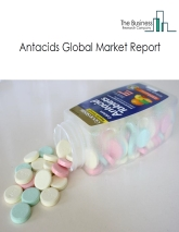 Antacids Global Market Report 2021: COVID 19 Impact and Recovery to 2030