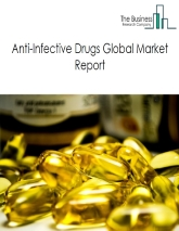 Anti-Infective Drugs Global Market Report 2020-30: COVID-19 Implications and Growth