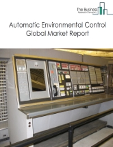 Automatic Environmental Control Global Market Report 2020-30: Covid 19 Impact and Recovery