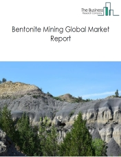 Bentonite Mining Global Market Report 2019