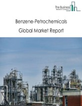 Benzene-Petrochemicals Global Market Report 2021: COVID 19 Impact and Recovery to 2030