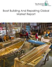 Boat Building And Repairing Global Market Report 2018