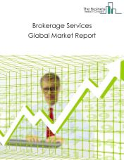 Brokerage Services Global Market Report 2018