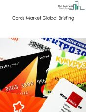 Cards Market Global Briefing 2018