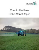 Chemical Fertilizers Global Market Report 2021: COVID-19 Impact and Recovery to 2030