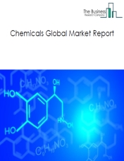 Chemicals Global Market Report 2019
