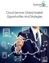 Cloud Services Market By Segments (Infrastructure As a Services (IaaS), Platform As a Services (PaaS), Software As a Service (SaaS), Business Process As a Services (BPaas)), By Country And By Trends – Global Forecast to 2022