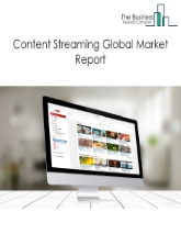 Content Streaming Global Market Report 2021: COVID 19 Implications And Growth to 2030