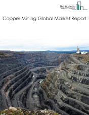 Copper Mining Global Market Report 2018