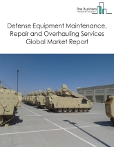 Defense Equipment Maintenance, Repair and Overhauling Services Global Market Report 2019