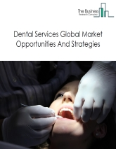Dental Services Global Market Report 2018