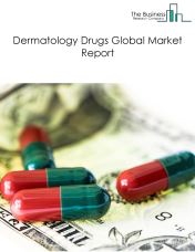 Dermatology Drugs Global Market Report 2020-30: COVID-19 Impact and Recovery