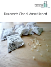 Desiccants Global Market Report 2019