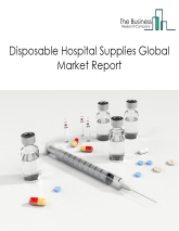 Disposable Hospital Supplies Market Global Report 2020-30: COVID 19 Implications and Growth