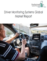 Driver Monitoring Systems Market Global Report 2020-30: Covid 19 Growth and Change