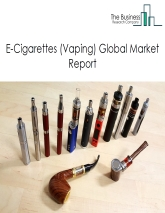e-Cigarettes (Vaping) Global Market Report 2019