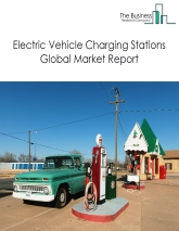 Electric Vehicle Charging Stations Global Market Report 2019
