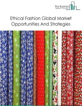 Ethical Fashion Market - Segmented By Product (Organic, Man-Made/Regenerated, Recycled, Natural), By Type (Fair Trade, Animal Cruelty, Eco-Friendly, Charitable Brands), By End-user (Men, Women, Kids)  And By Region, Global Opportunities And Strategies To 2030