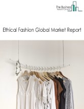 Ethical Fashion Global Market Report 2021: COVID 19 Growth And Change to 2030