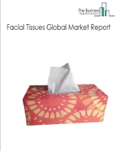 Facial Tissues Global Market Report 2021: COVID 19 Impact and Recovery to 2030
