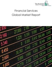 Financial Services Global Market Report 2020-30: Covid 19 Impact and Recovery