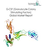 G-CSF (Granulocyte Colony Stimutating Factors) Global Market Report 2020-30: COVID-19 Growth And Change