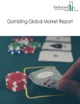 Gambling Global Market Report 2021: COVID-19 Impact and Recovery to 2030