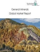 General Minerals Global Market Report 2021: COVID-19 Impact and Recovery to 2030