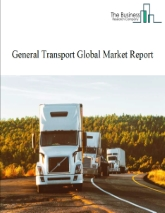 General Transport Global Market Report 2020-30: Covid 19 Impact and Recovery