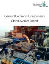 General Electronic Components Global Market Report 2018