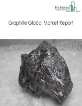 Graphite Global Market Report 2021: COVID-19 Impact and Recovery to 2030