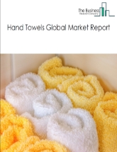 Hand Towel Global Market Report 2021: COVID 19 Impact and Recovery to 2030
