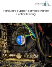 Hardware Support Services Market Global Briefing 2018